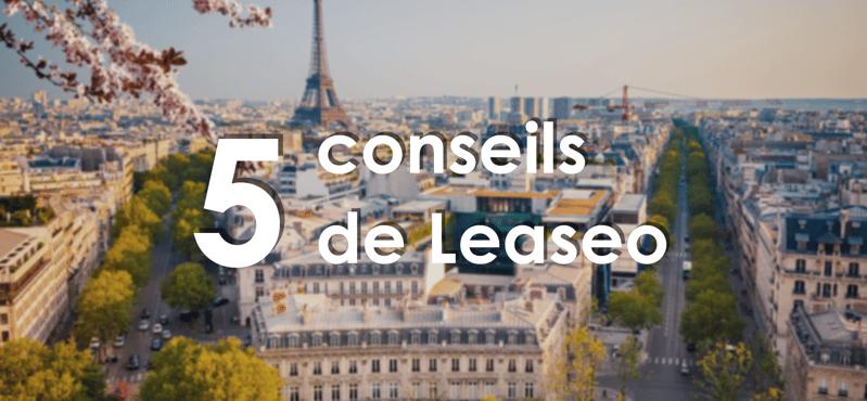 Les 5 conseils de Leaseo pour louer ou vendre vos bureaux